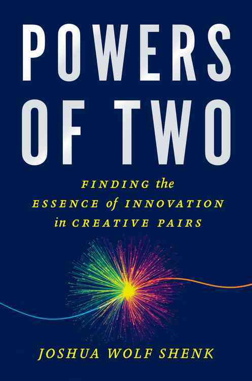 Powers of Two By Shenk, Joshua