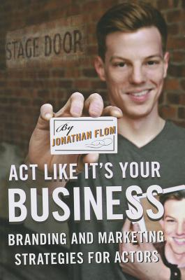 Act Like It+ås Your Business By Flom, Jonathan